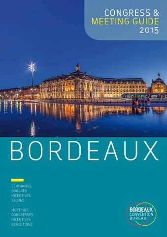 bordeaux meeting guide 2015 by bordeaux convention bureau. Black Bedroom Furniture Sets. Home Design Ideas