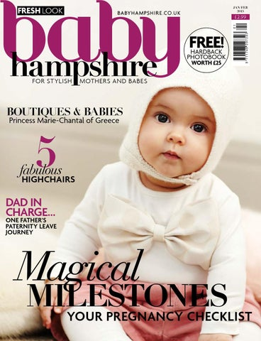 7a8bc58cf689 Baby Hampshire Jan Feb 2015 by The Chelsea Magazine Company - issuu