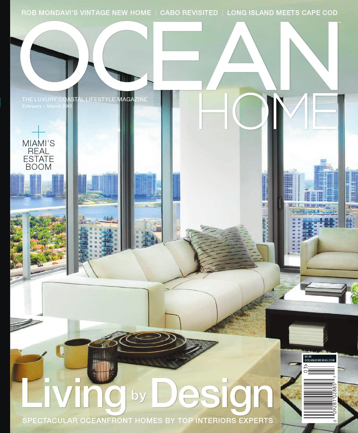 Ocean Home February+March 2015 by Ocean Home Magazine - issuu