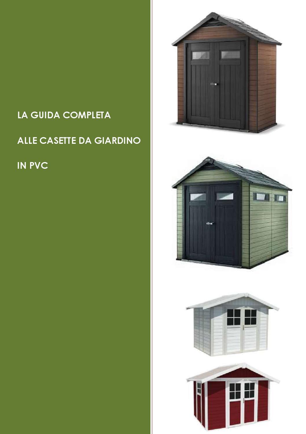 Casette Per Attrezzi In Plastica.La Guida Completa Alle Casette Da Giardino In Pvc By Casette