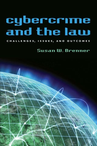 Cybercrime and the law challenges, issues, and outcomes by