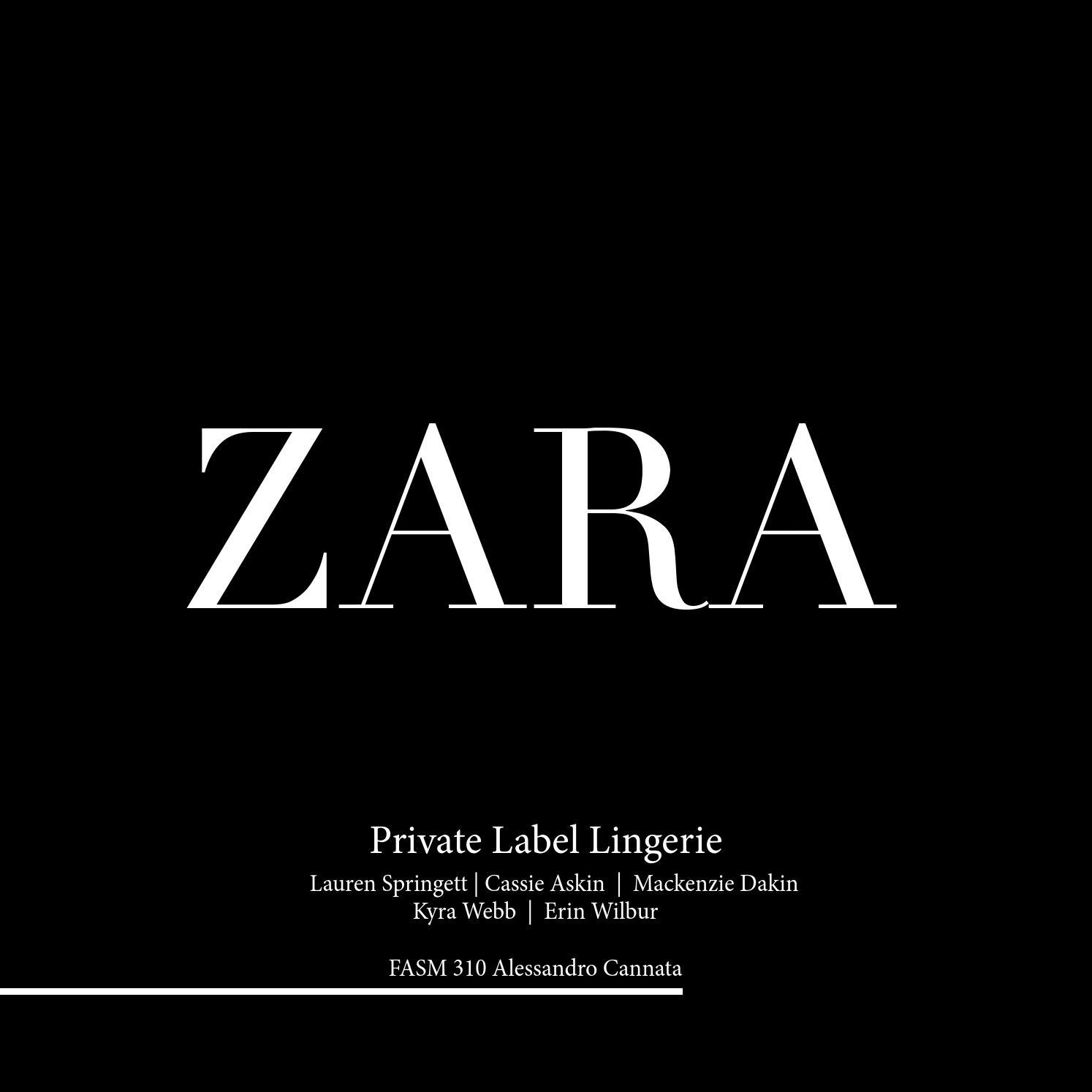 Zara Private Label Lingerie By Lauren Springett