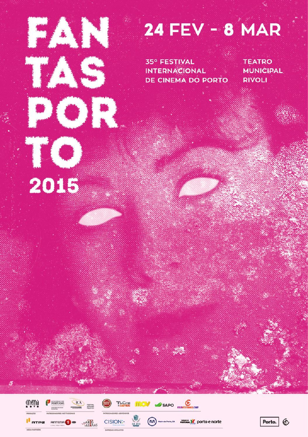 Daily Program Fantasporto Film Festival 2015 24th Feb Till