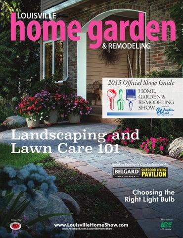 Louisville Home Garden U0026 Remodeling   Spring 2015