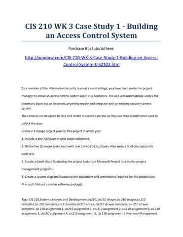 building an access control system in a dormitory The access card is used by persons to gain access through the doors secured by the access control system each access card is uniquely encoded  building, one.