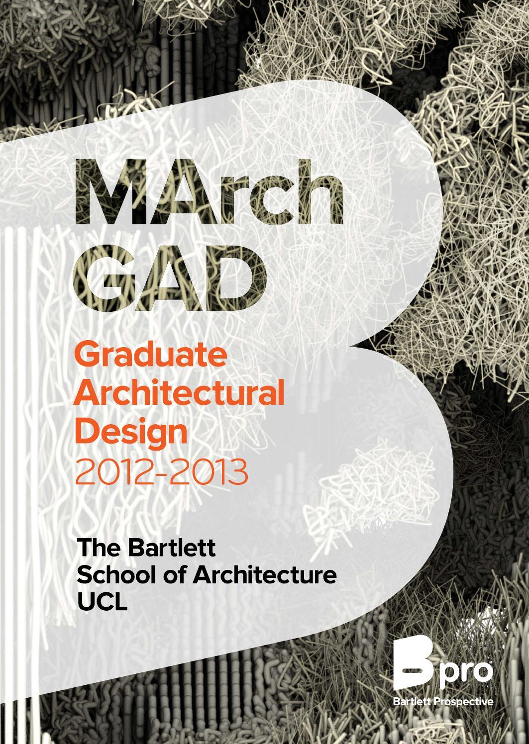 MArch Graduate Architectural Design (GAD) 2013 by The Bartlett School ...