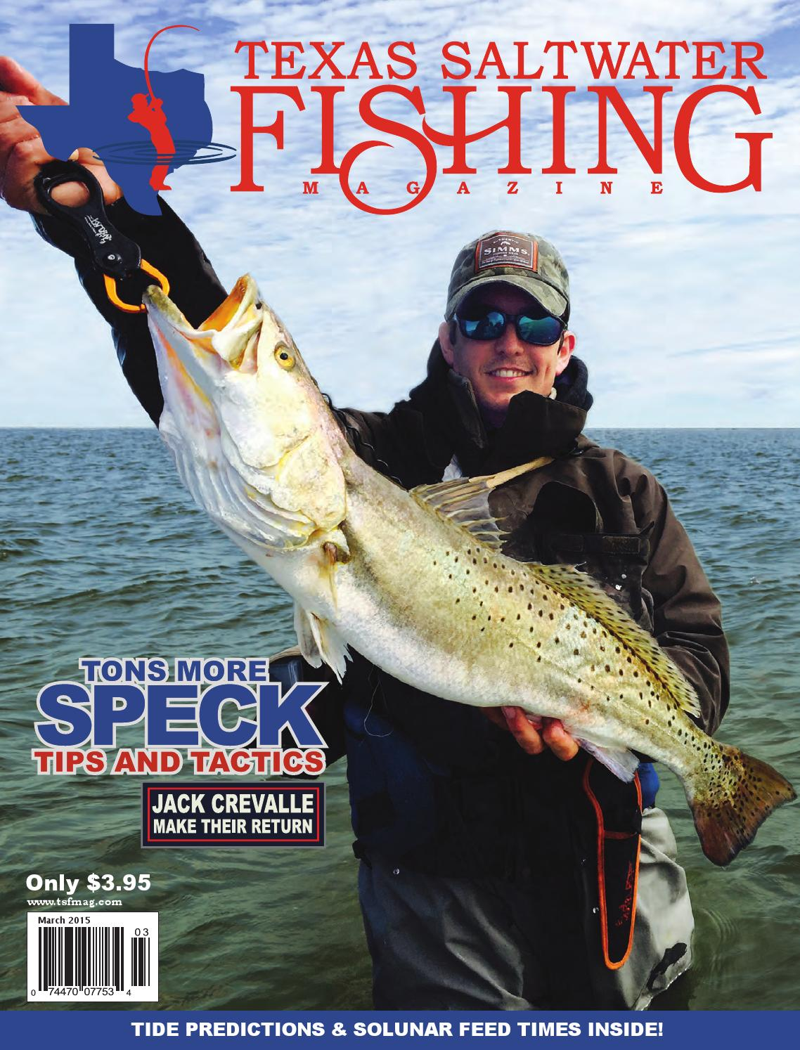 March 2015 by texas salwater fishing magazine issuu for Saltwater fishing magazines