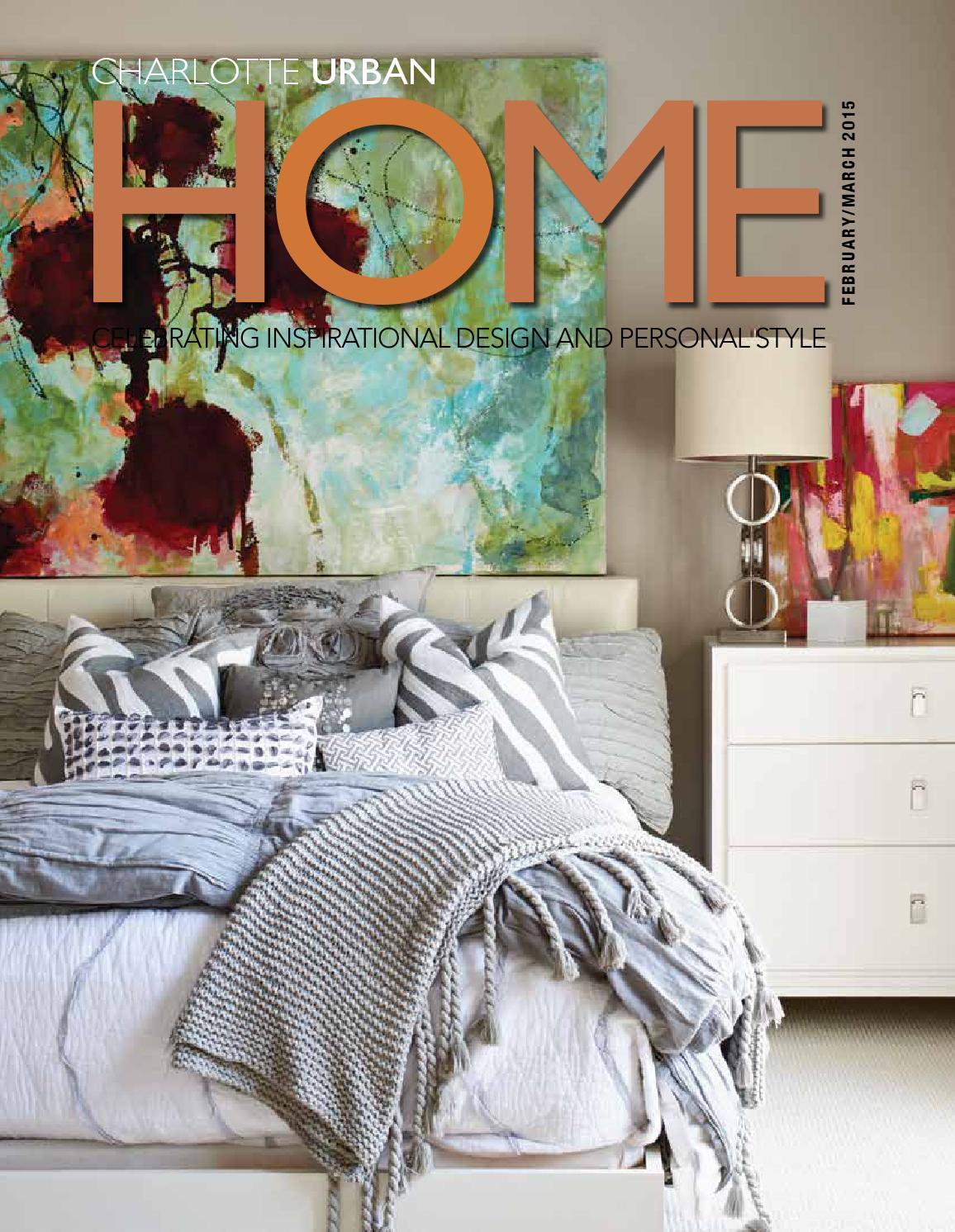 Charlotte Urban Home Magazine Feb./Mar. 2015 by Home ...