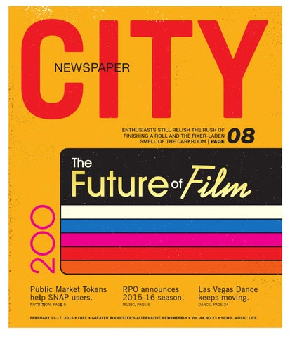 February 11-17, 2015 - CITY Newspaper by Rochester City Newspaper