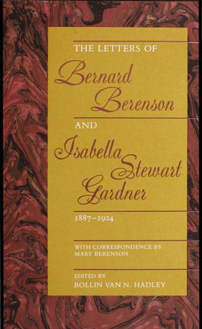 The Letters Of Bernard Berenson And Isabella Stewart Gardner Part I