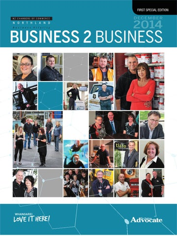 Business 2 Business 2014 by Northern Advocate - issuu