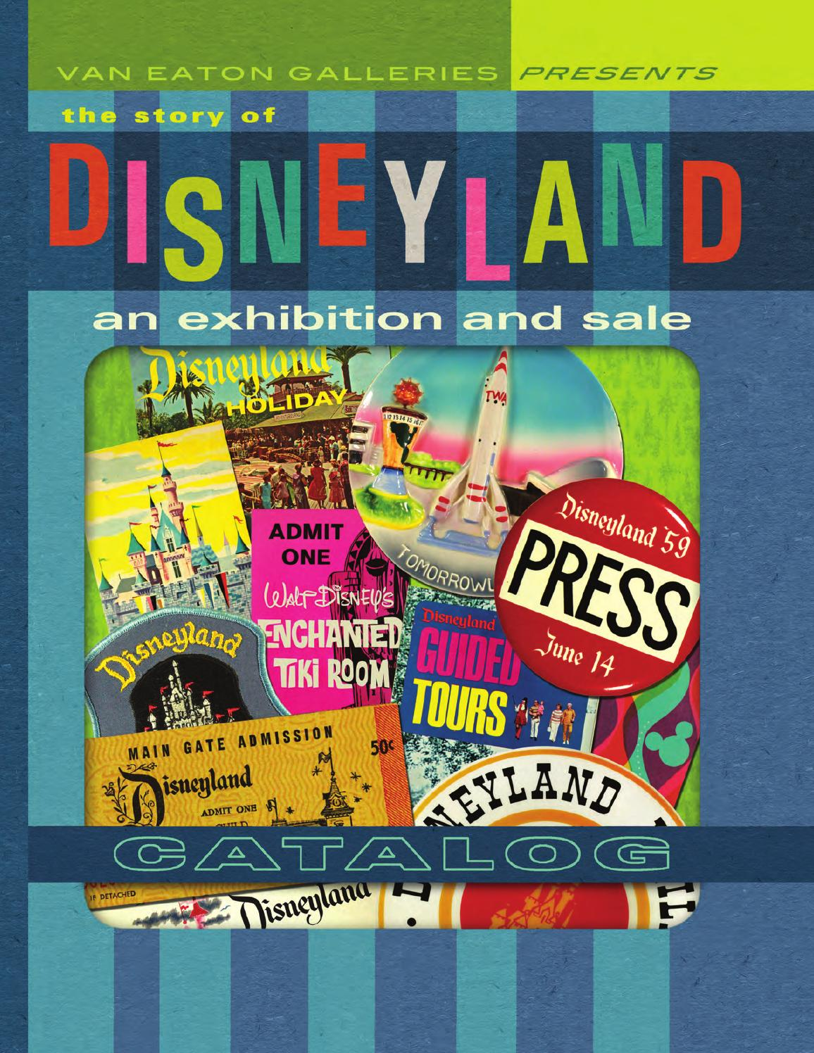 The Story Of Disneyland By Van Eaton Galleries Issuu