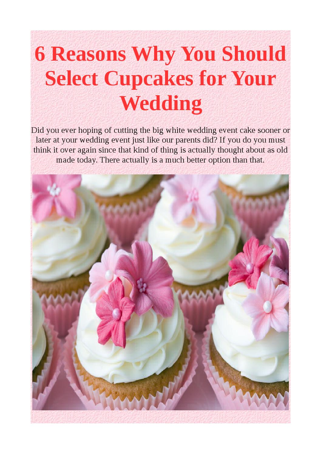 when should you cut your wedding cake 6 reasons why you should select cupcakes for your wedding 27120
