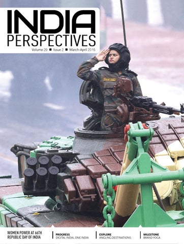 9aa64725f71 India perspectives March April 2015 by Indian Diplomacy - issuu