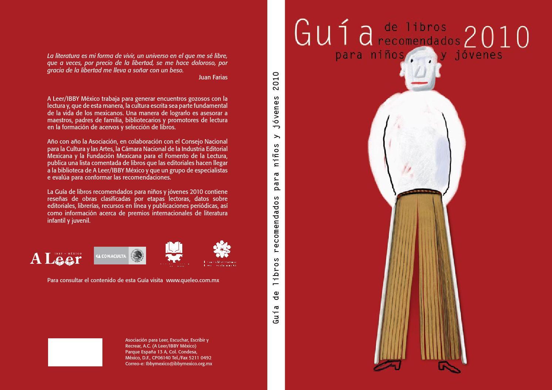 Guía de libros recomendados para niños y jóvenes 2010 by Biblioteca BS IBBY  México - issuu a6769e1be7e