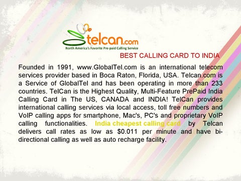 best calling card to india founded in 1991 wwwglobaltelcom is an international telecom services provider based in boca raton florida usa - India Calling Card From Usa