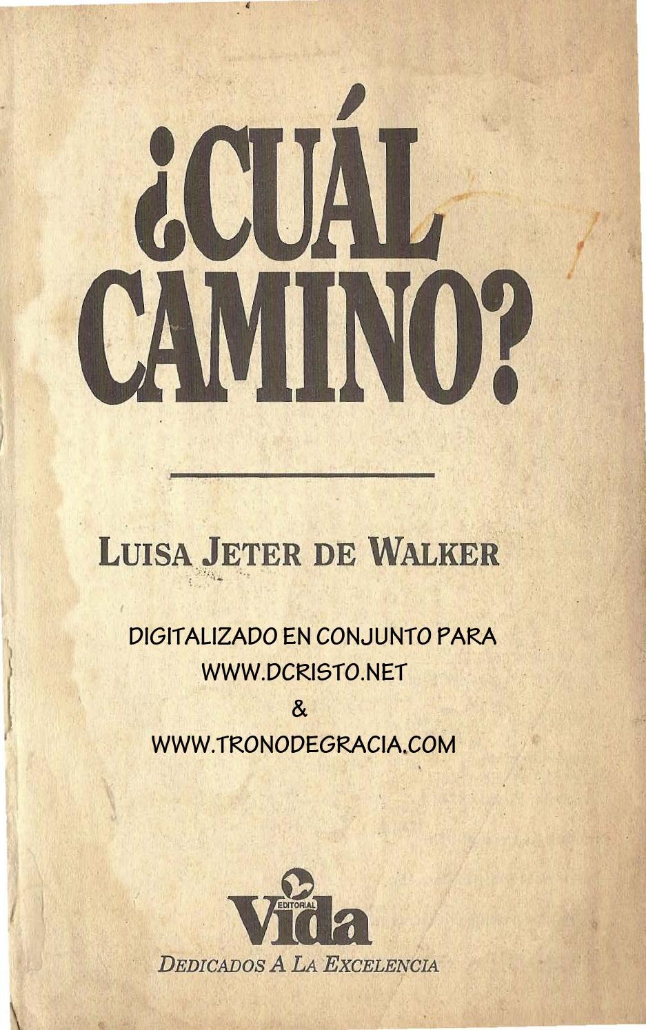 cual camino luisa jeter de walker by Yale_novax_vastago_2850 - issuu