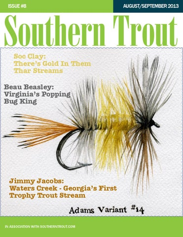 Southern Trout Magazine Issue 8 By Unlimited LLC