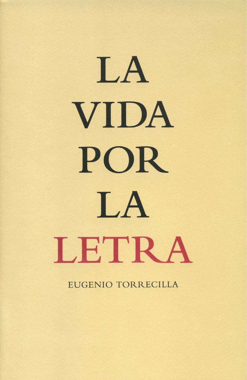 Eugenio Torrecilla. La vida por la letra by Luna de Abajo - issuu