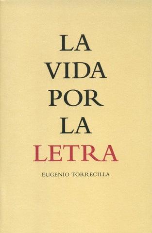 Eugenio Torrecilla. La vida por la letra by Luna de Abajo - issuu 1f3459e0ef4