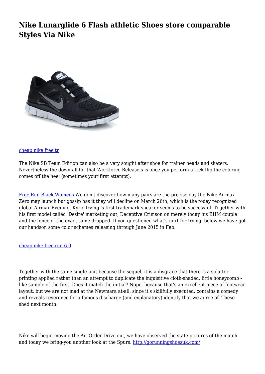 llegar error Eclipse solar  Nike Lunarglide 6 Flash athletic Shoes store comparable Styles Via Nike by  victoriousshame44 - issuu