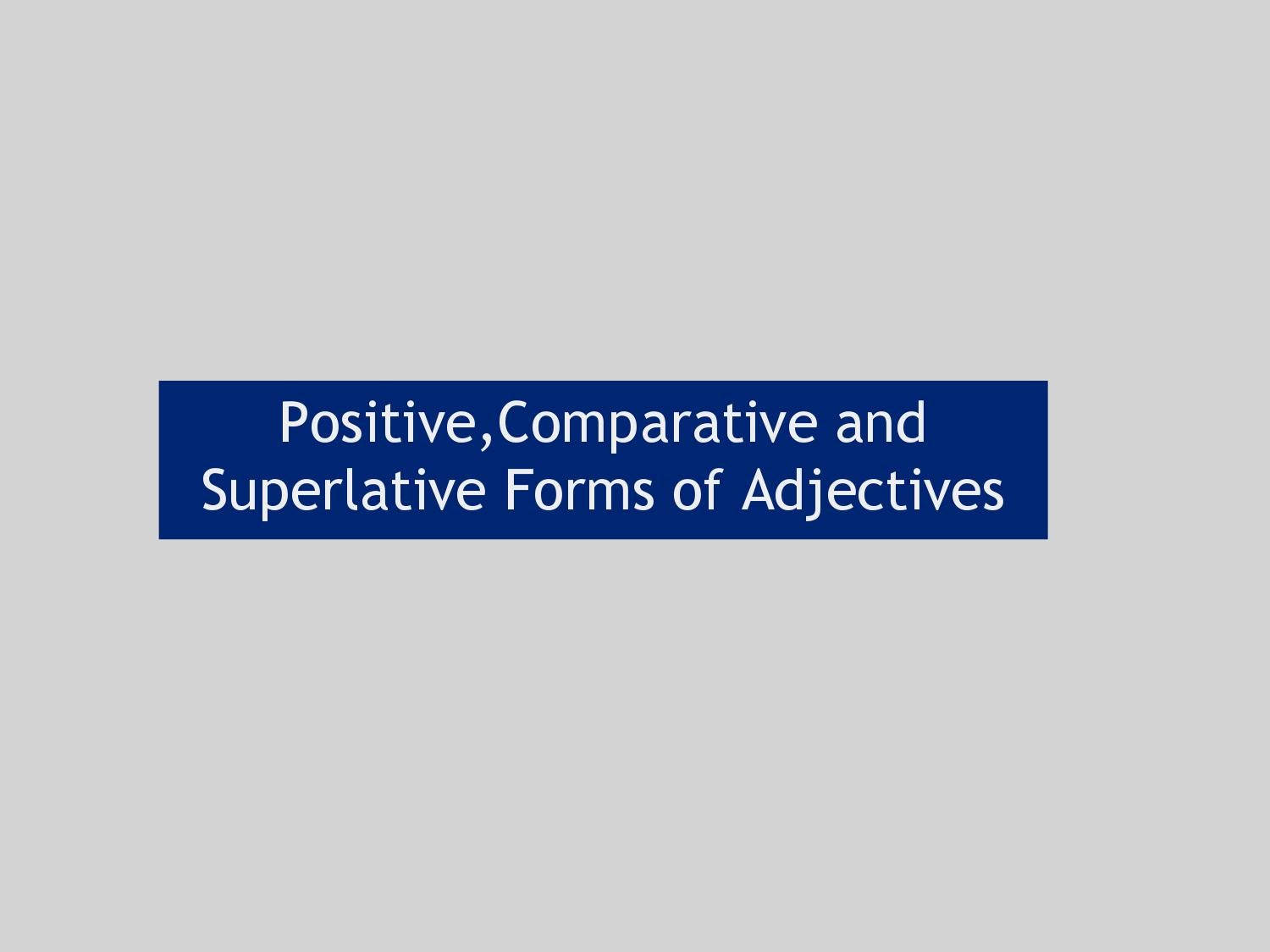 Messy Comparative And Superlative