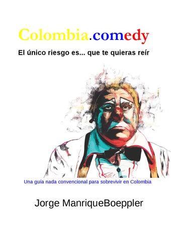 Colombia.comedy El único riesgo es... que te quieras reír 3d8e25f1311