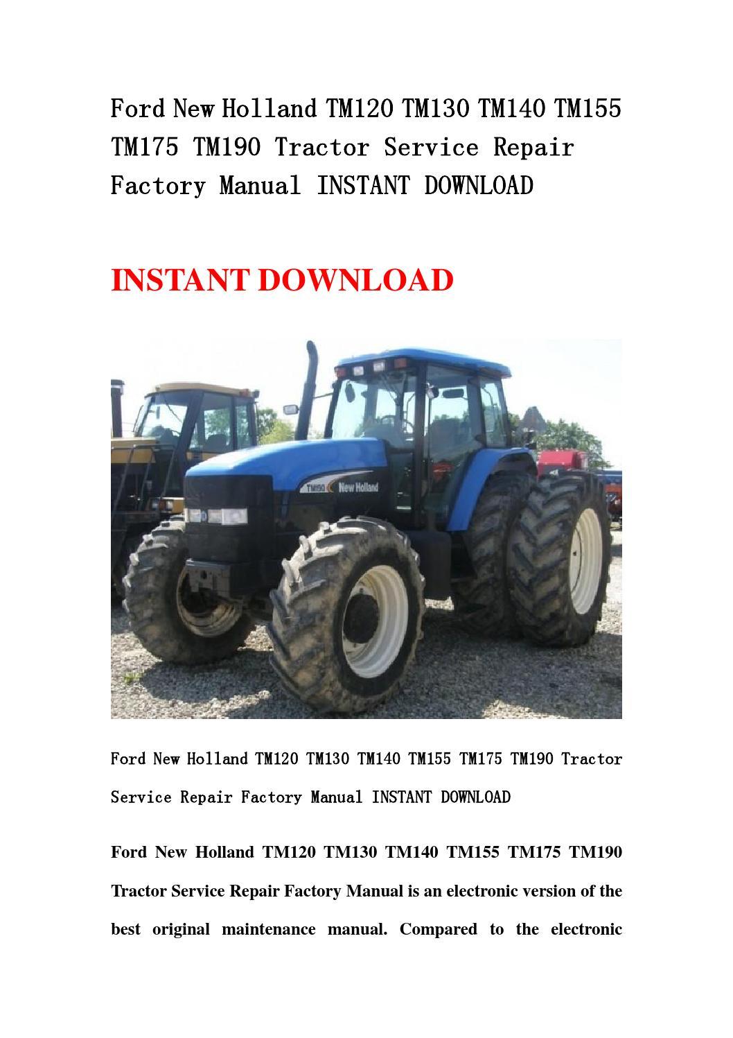 Ford new holland tm120 tm130 tm140 tm155 tm175 tm190 tractor service repair  factory manual instant d by kfmjsnef - issuu