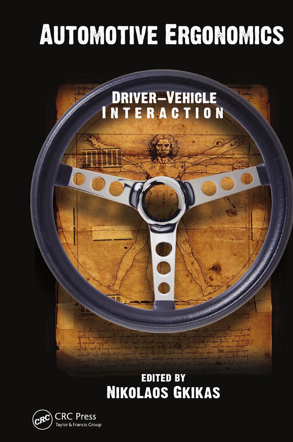 230182383 200362597 Automotive Ergonomics Driver Vehicle Interaction Pdf By Lkscunha Issuu