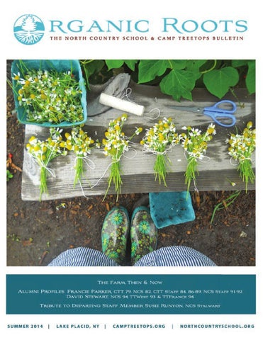 86004ba2f3e Organic Roots, Summer 2014 by North Country School - issuu