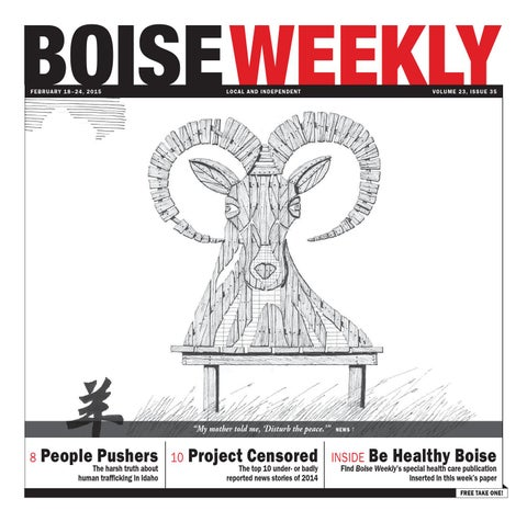 Boise Weekly Vol 23 Issue 35 By Boise Weekly Issuu