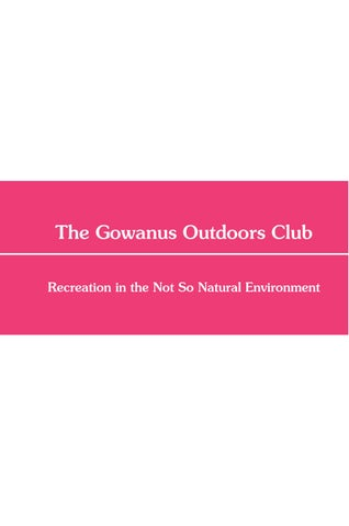 The Gowanus Outdoors Club Prospectus Book By Julia Plevin Issuu