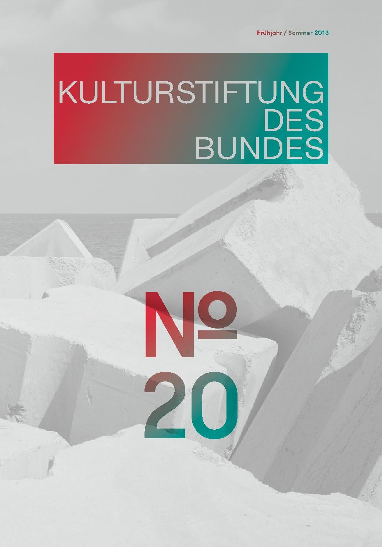 Magazin # 20 der Kulturstiftung des Bundes by Kulturstiftung des ...