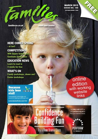 Families London Se March 2015 Issue 166 Lr By Families Magazine Issuu