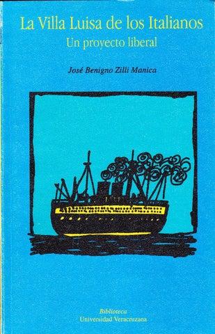 La Villa Luisa de los italianos: Un projecto liberal (Biblioteca) (Spanish Edition)