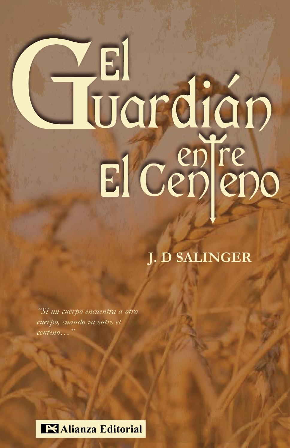 El Guardi U00e1n Entre El Centeno   J D  Salinger  By Maide