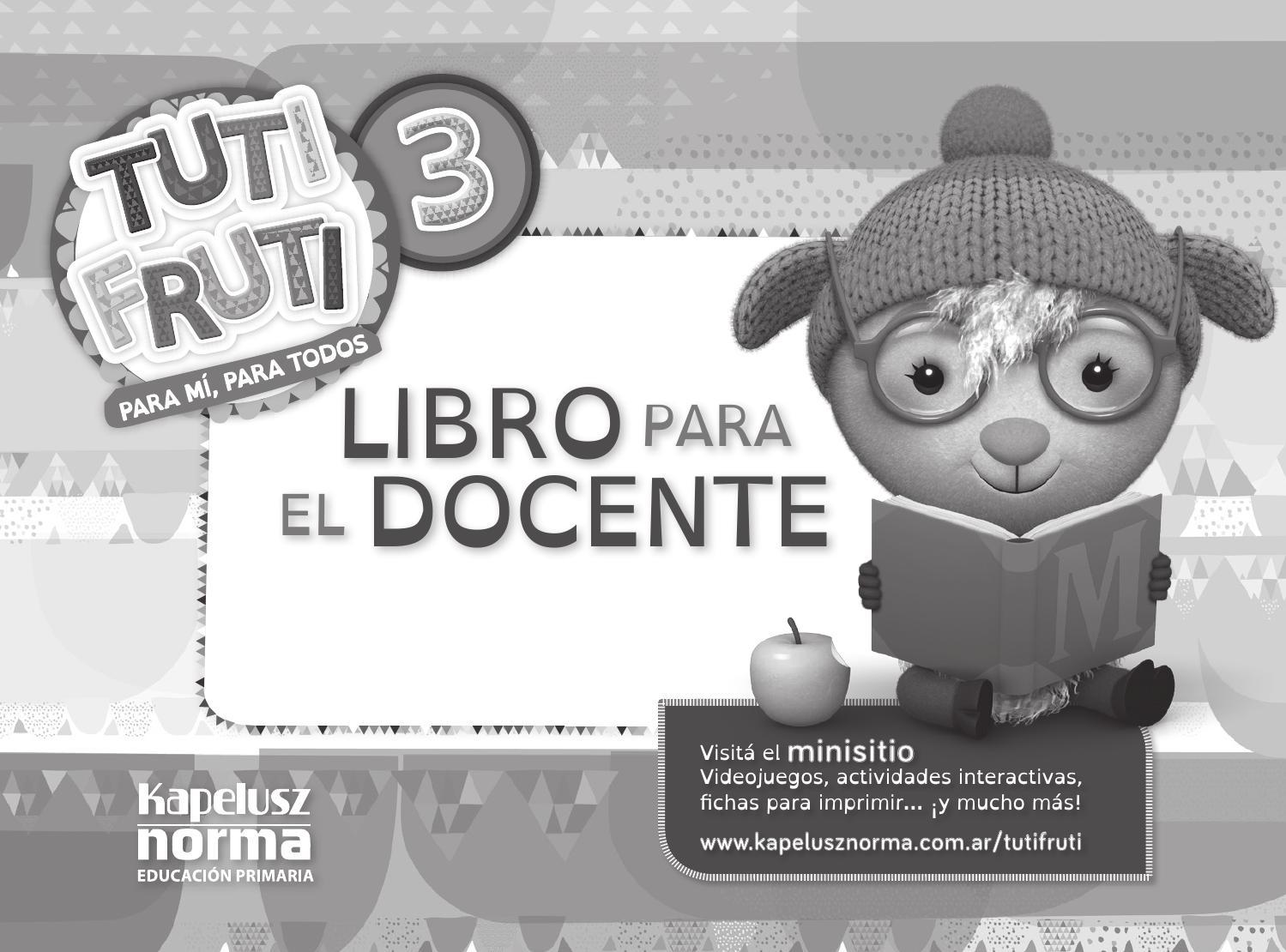 Guía docente. Tuti Fruti 3 by Kapelusz Norma - issuu