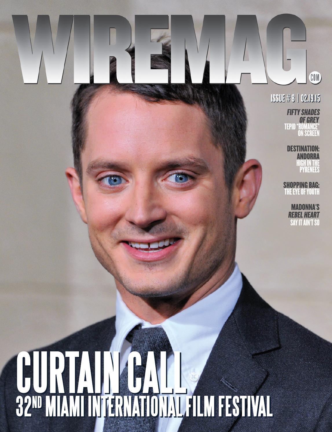 Wire Magazine #08.2015 Curtain Call 32nd Annual Miami