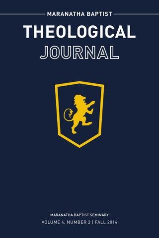 Maranatha Baptist Theological Journal Volume 42 By Maranatha