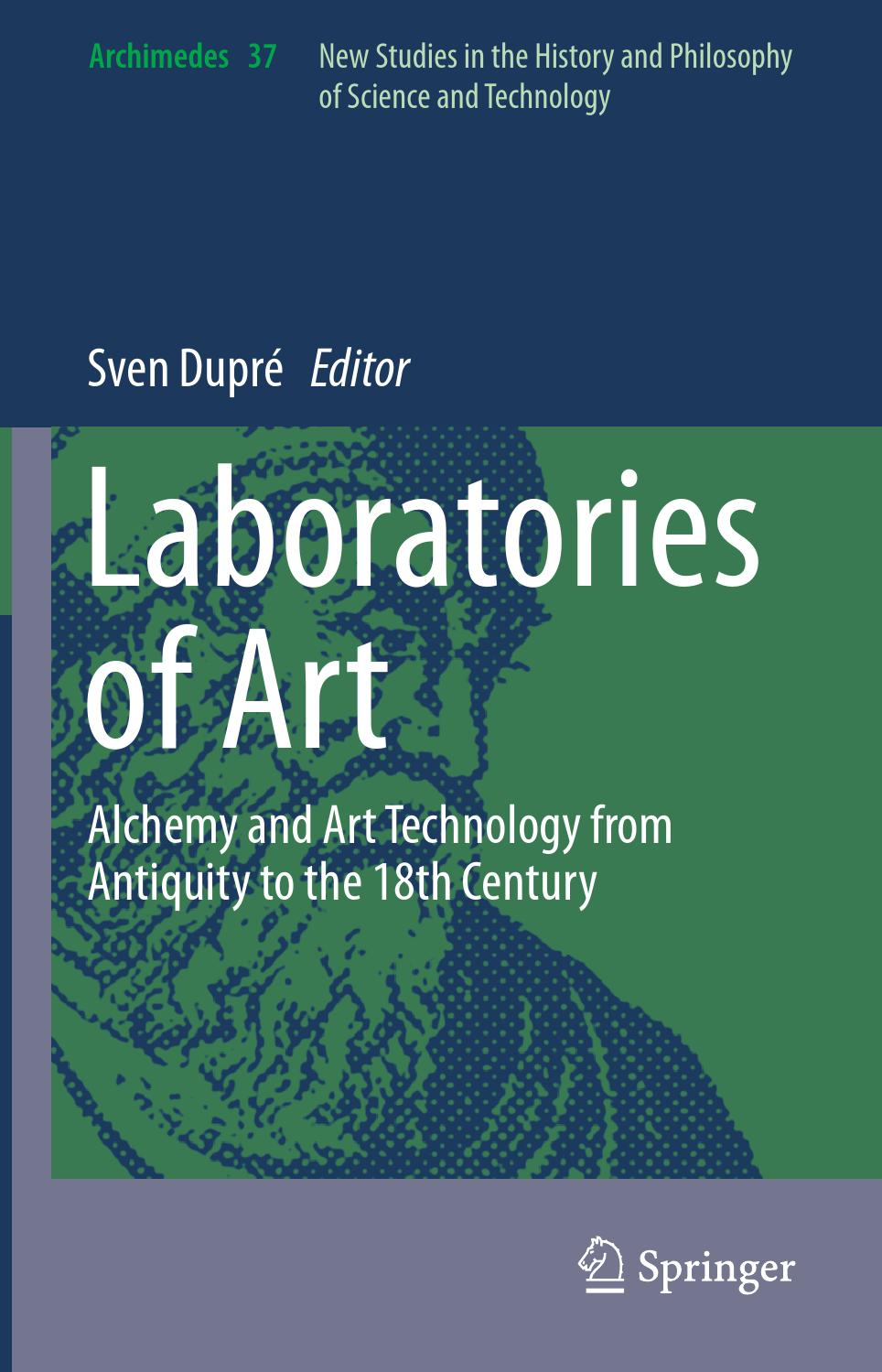 laboratories of art alchemy and art technology from antiquity to  laboratories of art alchemy and art technology from antiquity to the 18th century art ebook by atolye fresko issuu