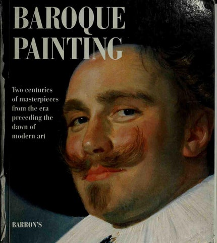 baroque painting two centries of masterpieces from the era preceding the dawn of modern art