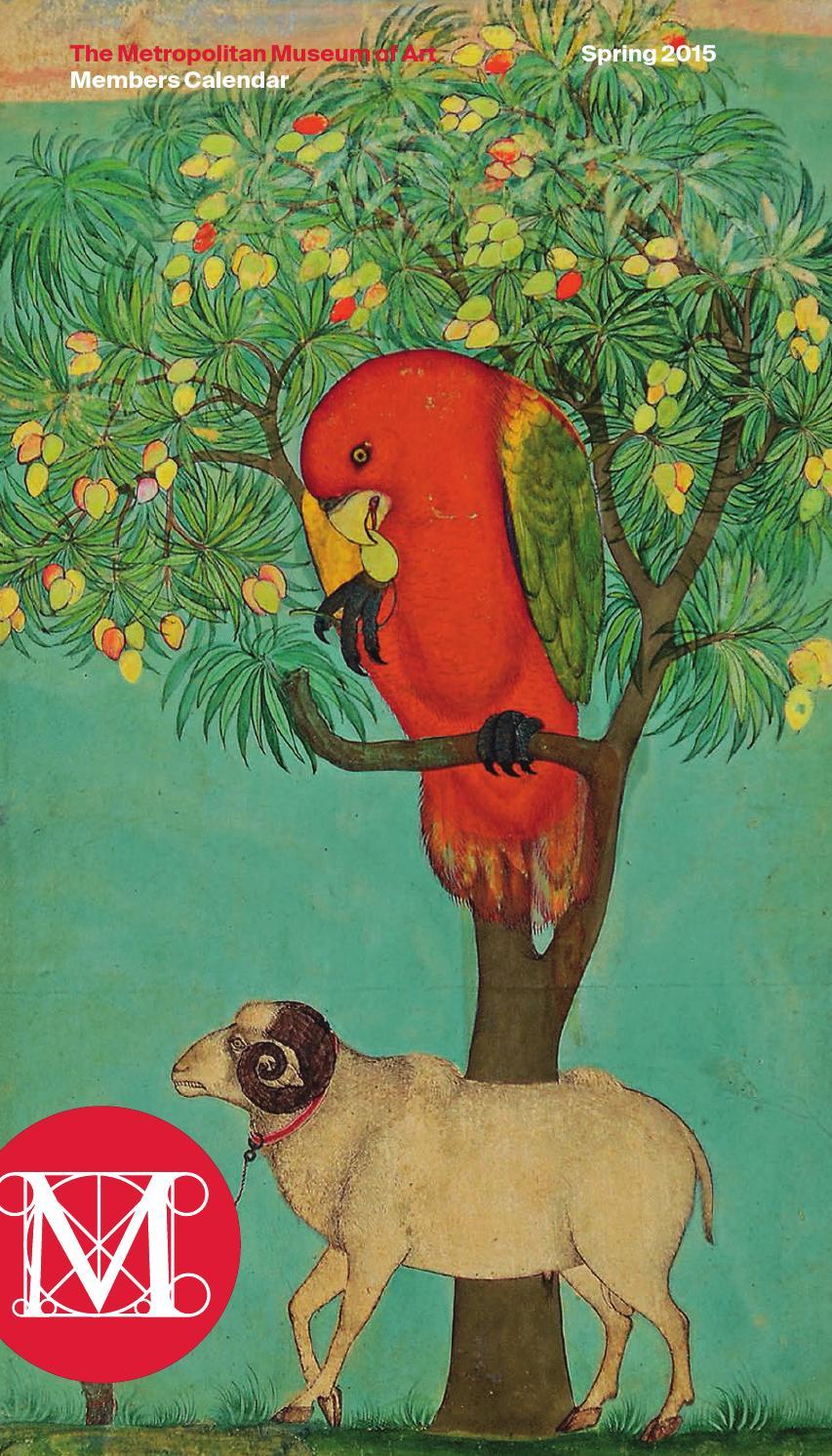 Calendar Metropolitan Museum Of Art : Members calendar spring by the metropolitan museum