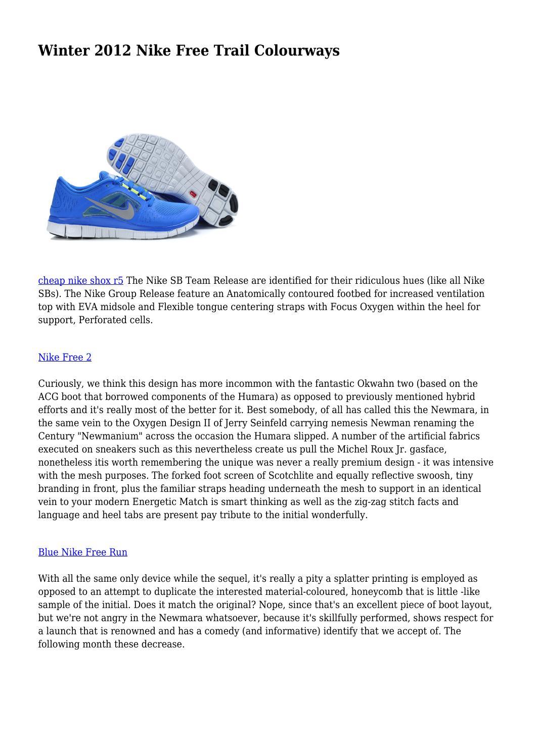 Winter 2012 Nike Free Trail Colourways by longzit2277 issuu