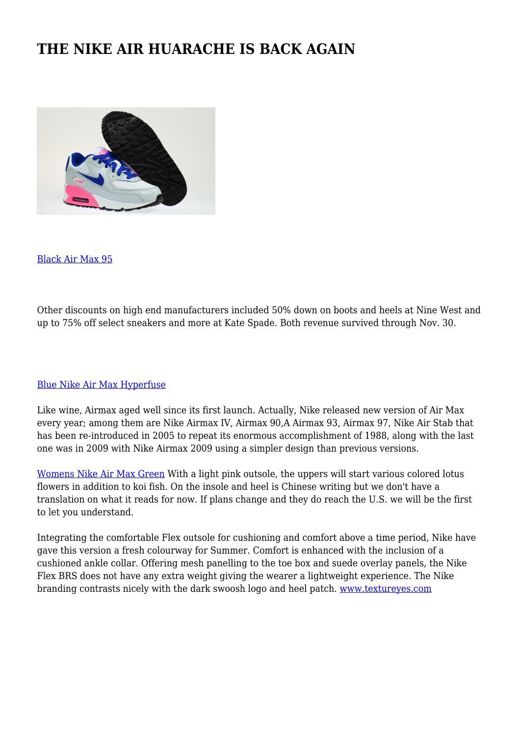 3b496b3f60d THE NIKE AIR HUARACHE IS BACK AGAIN by oafisheyesight069 - issuu