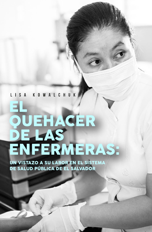 EL QUE HACER DE LAS ENFERMERAS by Lisa Kowalchuk - issuu