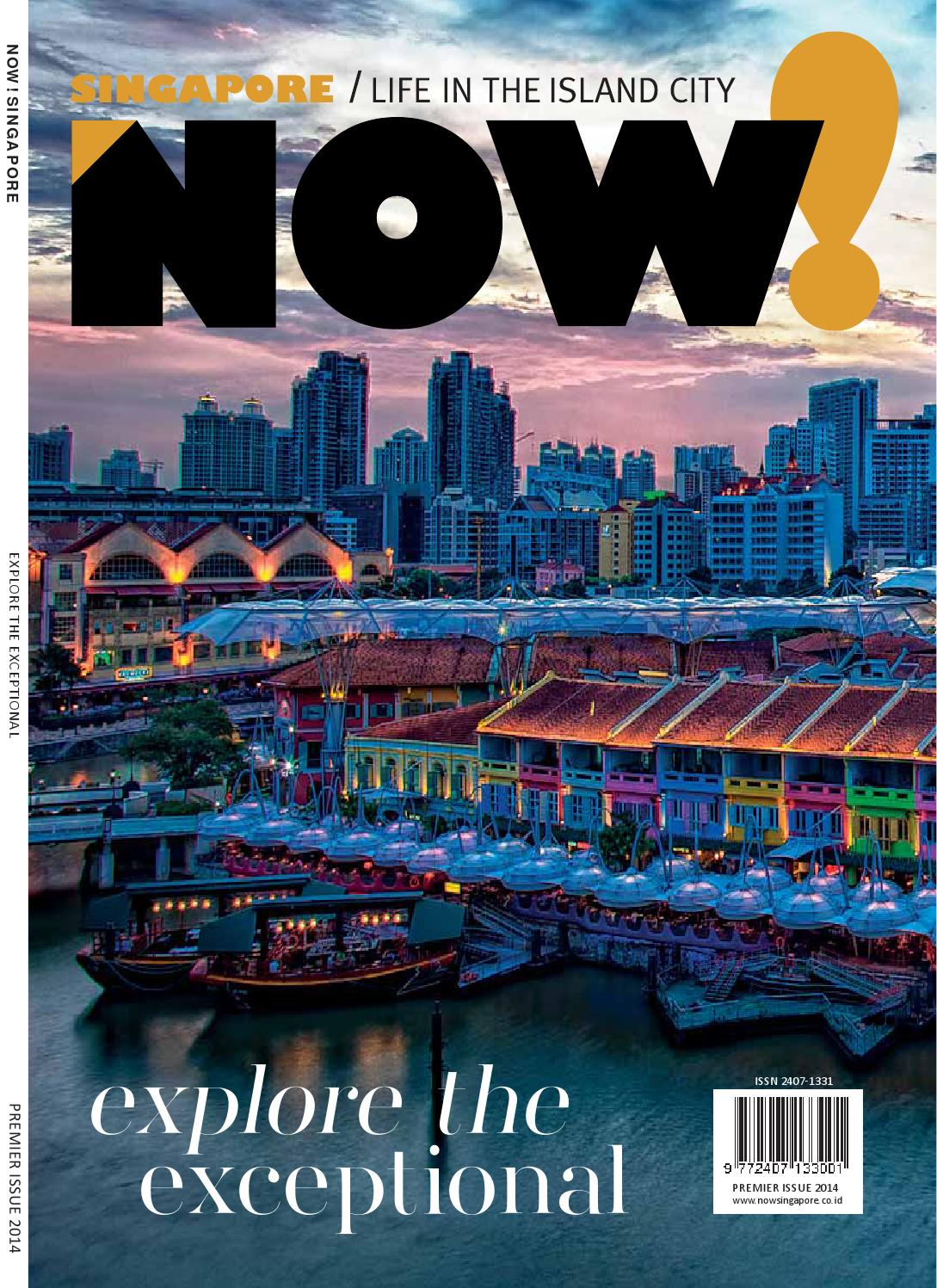 565b7f36cdcb NOW! Singapore Premier Issue by NOW! Singapore - issuu