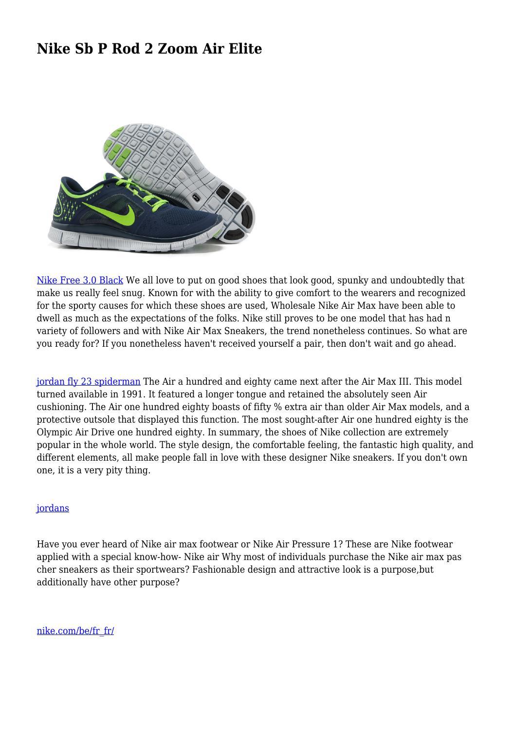 low priced 39d6e d8f8a Nike Sb P Rod 2 Zoom Air Elite by entertainingdog81 - issuu