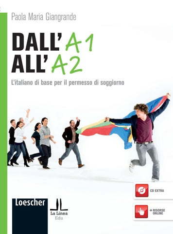 Dall\'A1 all\'A2 by Loescher Editore - issuu