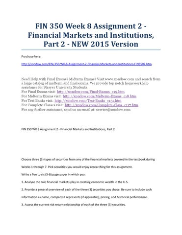 fin 366 financial institution week 2 Discussion questions 1 and 2 fin 366 week 2 individual assignment: the role of financial institutions in financial markets paper.