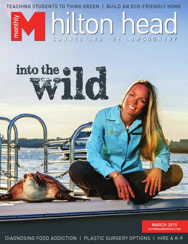 6054451fd9c Hilton Head Monthly March 2015 by Hilton Head Monthly - issuu
